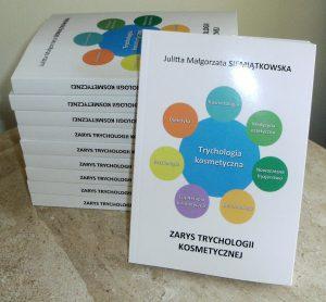 J. Siemiatkowska Zarys trychologii kosmetycznej