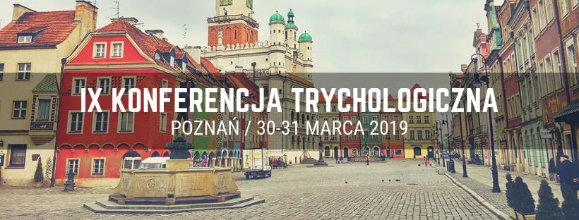 IX Konferencja Trychologiczna @ Poznań
